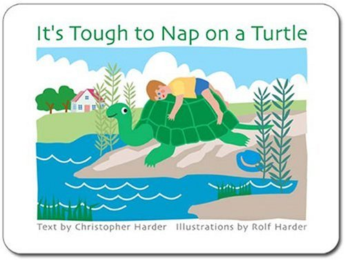 9780972661492: It's Tough to Nap on a Turtle