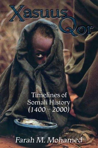 Xasuus Qor: Timelines of Somali History, 1400-2000