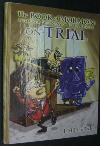 9780972667005: The Book of Mormon: Another Witness of Jesus Christ on Trial