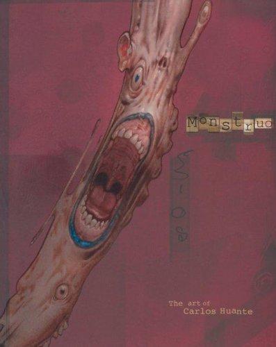 9780972667623: Monstruo: The Art of Carlos Huante