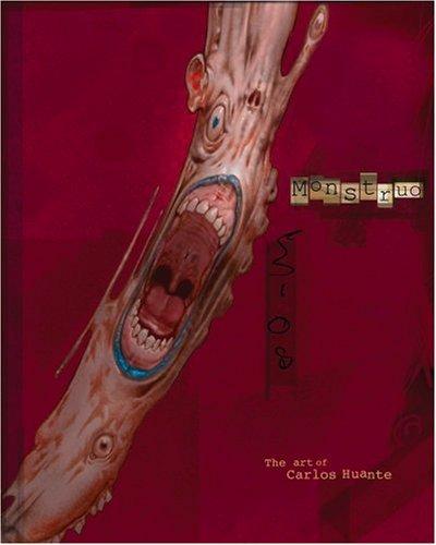 9780972667630: Monstruo: The Art of Carlos Huante HC