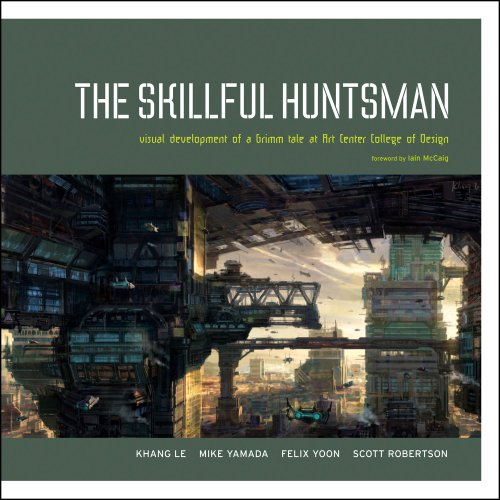 9780972667685: The Skillful Huntsman: Visual Development of a Grimm Tale at Art Center College of Design