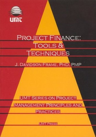 9780972672948: Project Finance: Tools and Techniques