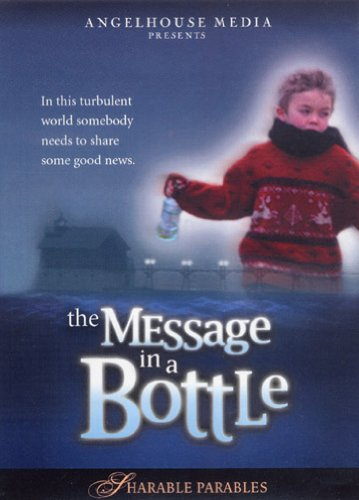 9780972673723: The Message in a Bottle, Sharable Parables
