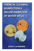 9780972675000: Chemical Cleaning, Disinfection & Decontamination of Water Wells