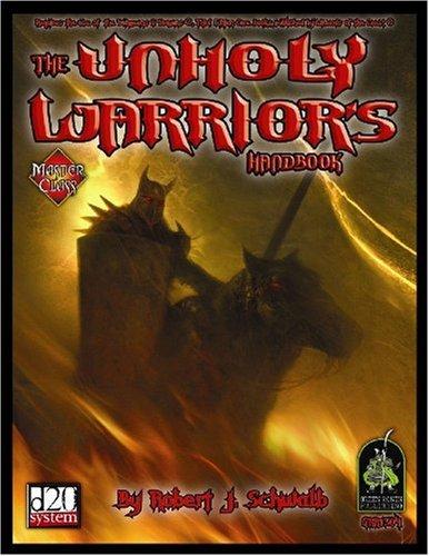 9780972675673: Unholy Warriors Handbook (Master Class)