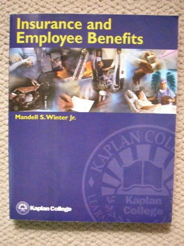9780972677219: Insurance and Employee Benefits