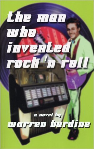 9780972677707: The Man Who Invented Rock-n-Roll