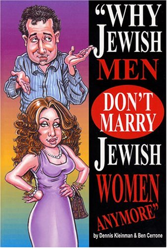 9780972681391: Why Jewish Men Don't Marry Jewish Women Anymore / Why Jewish Women Don't Marry Jewish Men Anymore