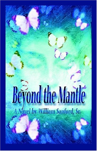 9780972681438: Beyond the Mantle