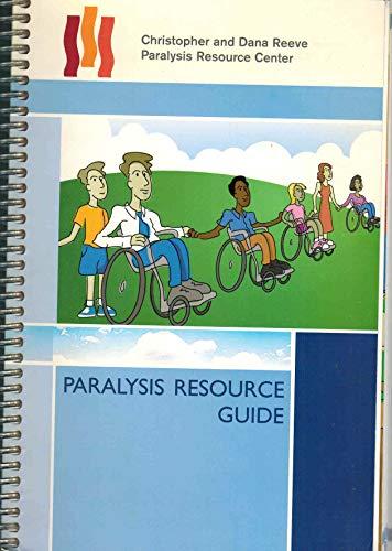 9780972683104: Paralysis Resource Guide (Christopher & Dana Reeve Paralysis Resource Center)