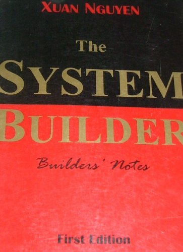 9780972684804: The System Builder: Builders' Notes