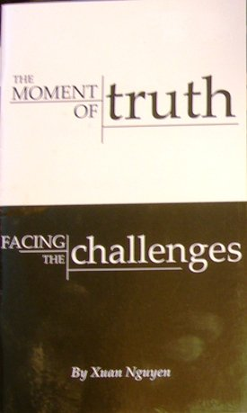 9780972684811: The Moment of Truth Facing the Challenges