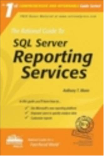 9780972688895: The Rational Guide to: SQL Server Reporting Services (Rational Guides)