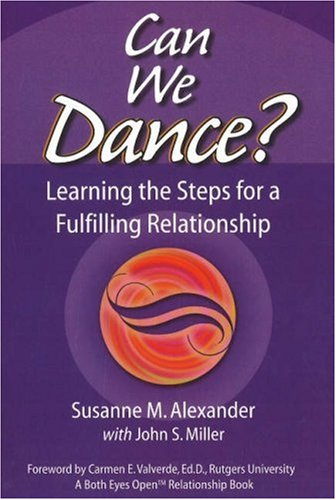 9780972689366: Can We Dance?: Learning the Steps for a Fulfilling Relationship (Both Eyes Open Relationship Books)