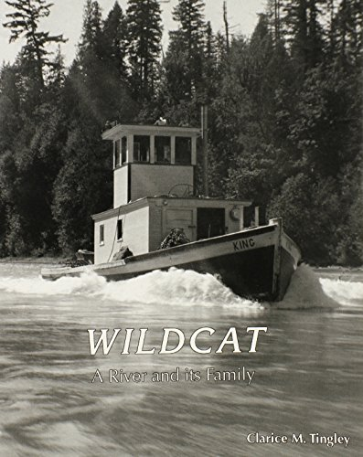 Wildcat, a River and Its Family (Skagit: Tingley, Clarice M.