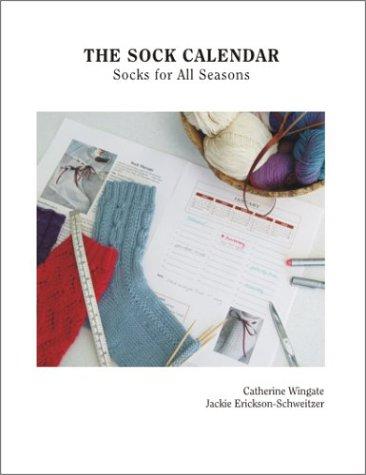 9780972694001: The Sock Calendar: Socks for All Seasons