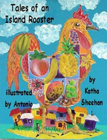 9780972694407: Tales of an Island Rooster
