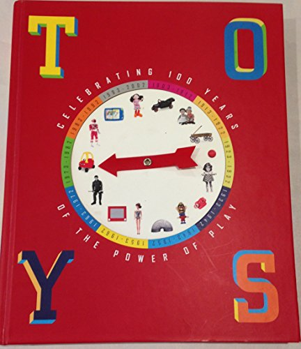 Toys: Celebrating 100 Years of the Power of Play: Chris Byrne