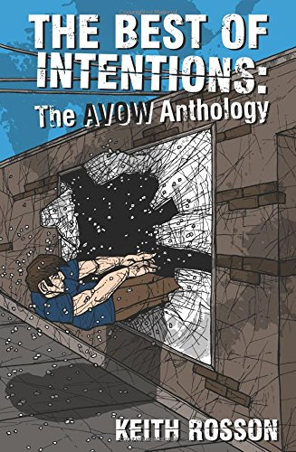 9780972696746: Best of Intentions: The Avow Anthology (Punx)