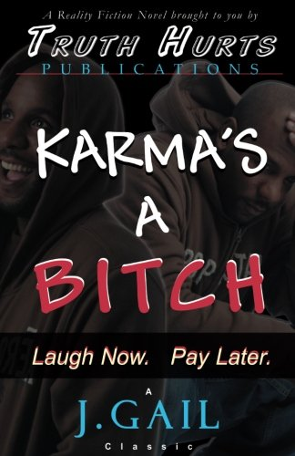 9780972697835: Karma's a Bitch
