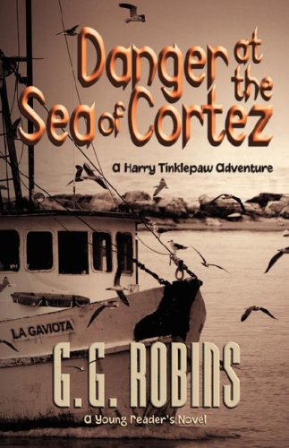 Danger at the Sea of Cortez: G. G. Robins
