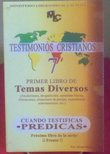 Testimonios Cristianos 7 (Primer Libro De Temas: Rosa y Luis