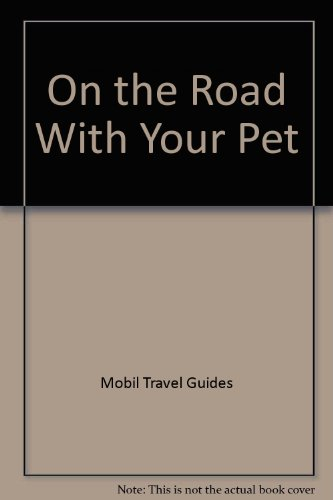 9780972702232: On the Road With Your Pet