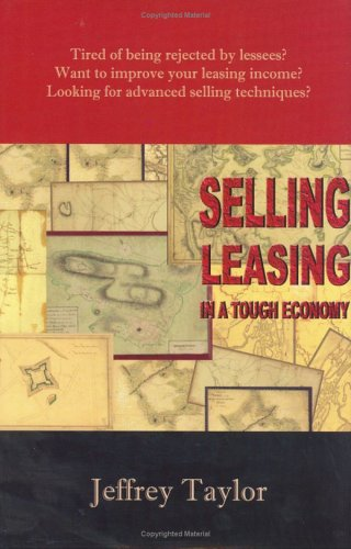 Selling Leasing in a Tough Economy: Jeffrey Taylor