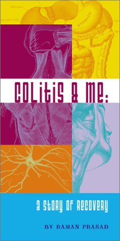 9780972706100: Colitis & Me: A Story of Recovery