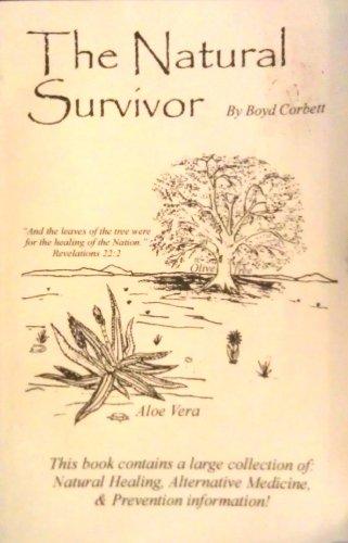 9780972706896: The Natural Survivor