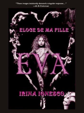 9780972707312: Eva: Eloge De Ma Fille