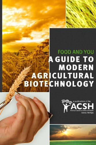 Food and You: A guide to modern agricultural biotechnology: Martina Newell-McGloughlin D.Sc