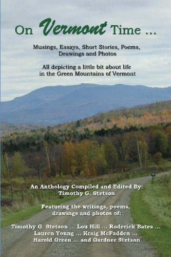 On Vermont Time .: Stetson, Timothy G, Hill, Lou, Bates, Roderick, Young, Lauren