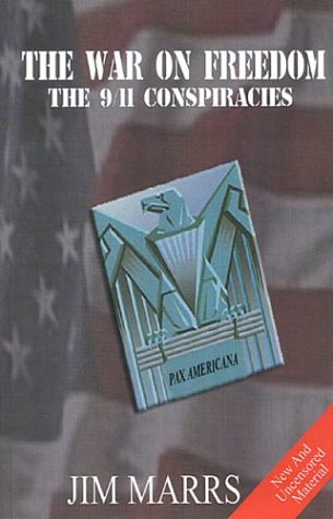 War On Freedom: The 9/11 Conspiracies (0972713115) by Jim Marrs