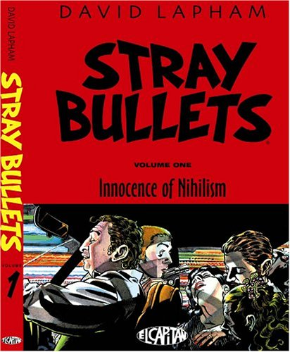Stray Bullets: Innocence of Nihilism (Volume One)