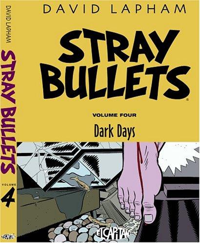 9780972714594: Stray Bullets: Dark Days: 4 (Stray Bullets (Graphic Novels))