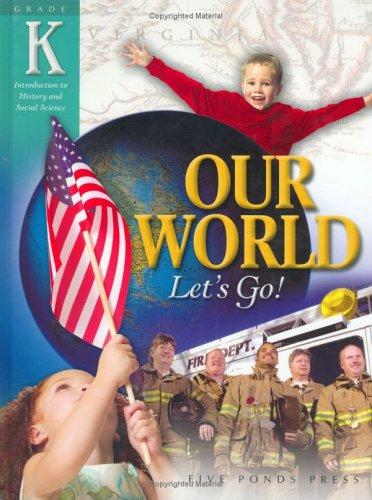 Our World Let's Go!: Joy Masoff