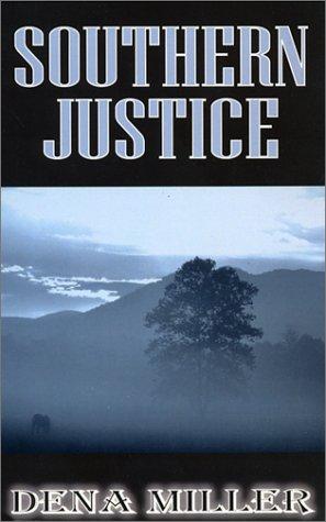 Southern Justice: Dena Miller