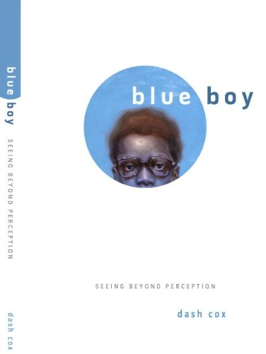 9780972720083: Blue Boy. Seeing Beyond Perception