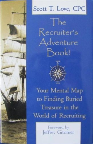 The Recruiter's Adventure Book!: CPC Scott T.