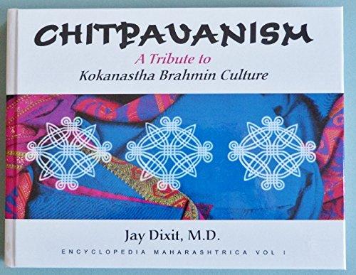 9780972724814: Chitpavanism: A Tribute to Chitpavan (Kokanastha) Brahmin Culture