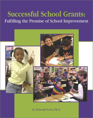 Successful School Grants: Fulfilling the Promise of