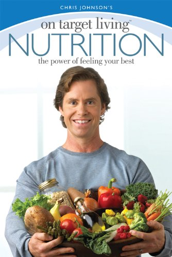 9780972728140: On Target Living Nutrition: The power of feeling your best
