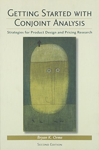 9780972729772: Getting Started with Conjoint Analysis: Strategies for Product Design and Pricing Research