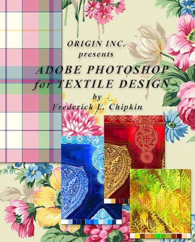 9780972731768: Adobe Photoshop for Textile Design - for Adobe Photoshop CS6