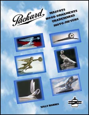 9780972738309: Packard Hood Ornaments-Motometers and Trademarks