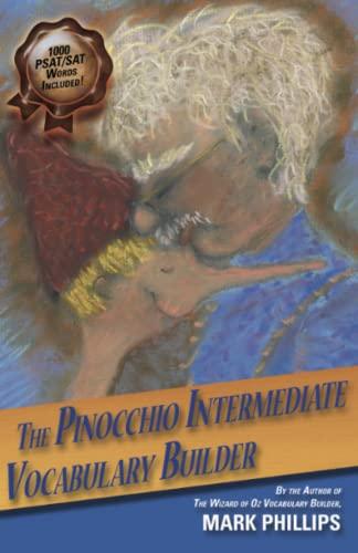 The Pinocchio Intermediate Vocabulary Builder: Phillips, Mark