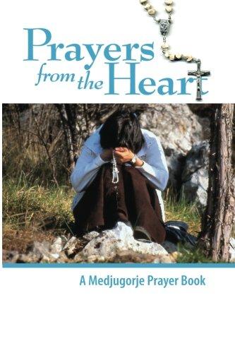 9780972744553: Prayers From the Heart - A Medjugorje Prayerbook