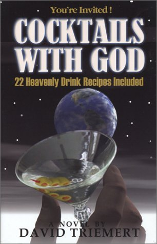 9780972744614: Cocktails With God